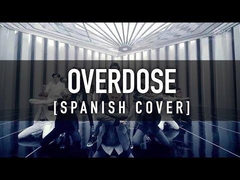 OVERDOSE [Spanish Cover] - EXO / CKUNN