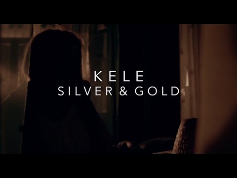 Kele : Silver & Gold (Lyrics Video)