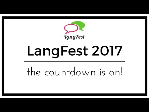 LangFest Montreal 2017: The Countdown Is On!