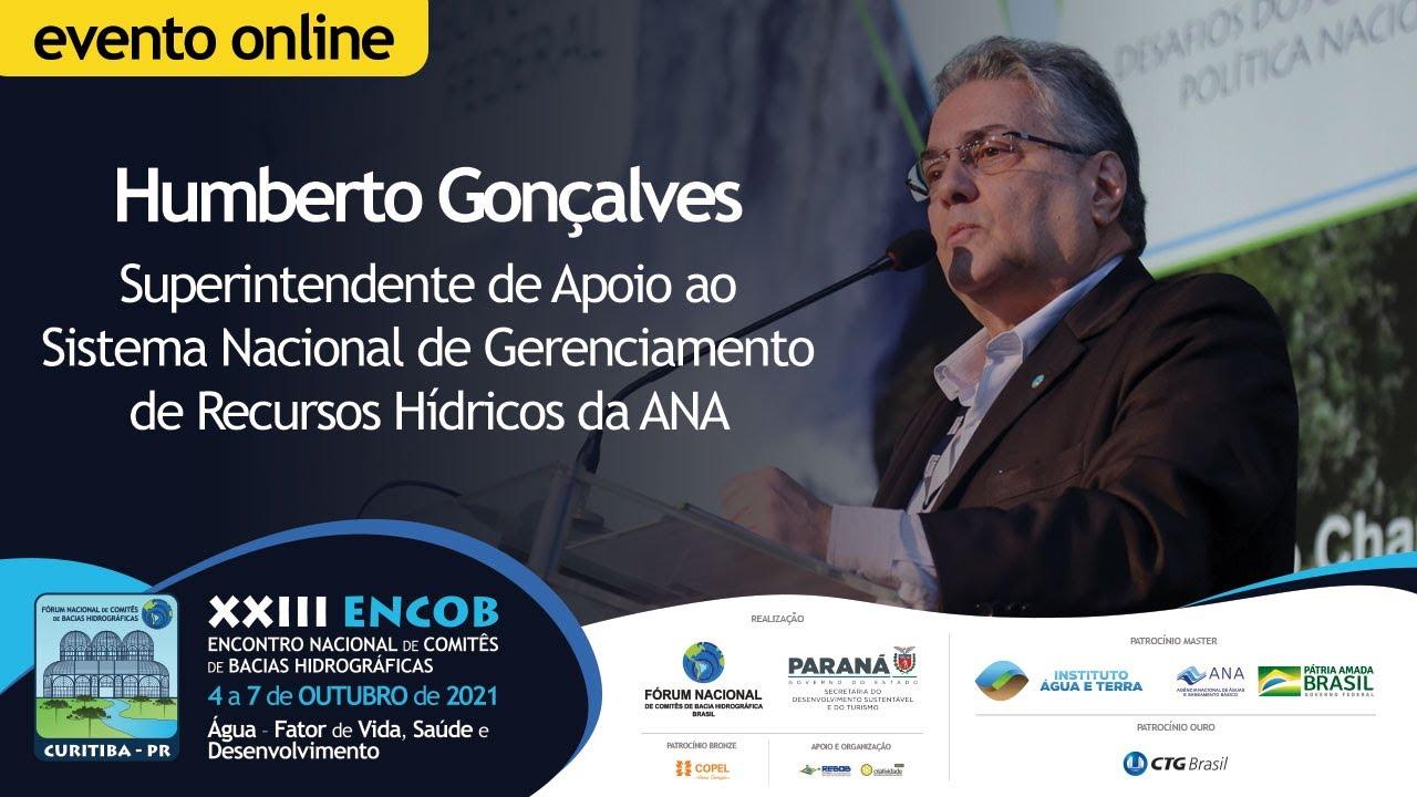 Humberto Gonçalves ressalta a importância do ENCOB na Gestão Democrática da Água