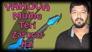 Bin Tere Mai Kuch Bhi Nahi Yahova Mujhe Teri Zaroorat Hai Guitar Tutorial