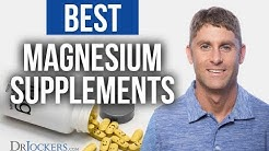 What is The Best Magnesium Supplement?