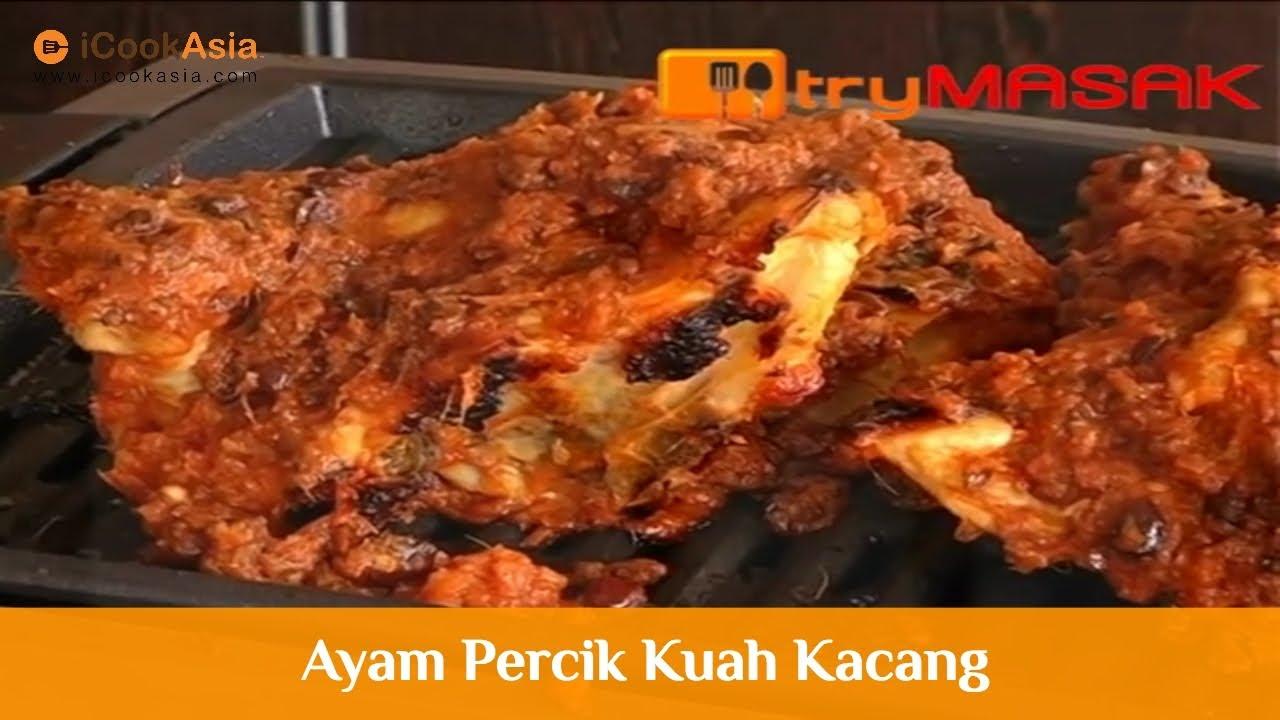 Resepi Ayam Percik Kuah Kacang Try Masak Icookasia Youtube