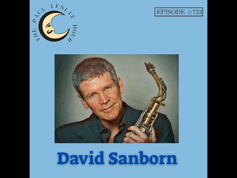 David Sanborn Interview on The Paul Leslie Hour