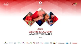 ACOME & LAUGHH: Academy Updates - Day 1