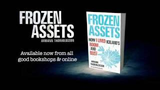 Frozen Assets: How I Lived Iceland