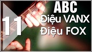 Học đàn guitar ABC - Mặt trời bé con điệu fox - intro đơn giản