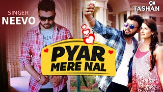 New Punjabi Songs 2016 | Pyar Mere Naal | Latest Punjabi Songs 2016