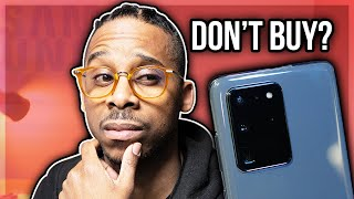 5 Reasons NOT TO BUY the Samsung Galaxy S20 Ultra SERIOUSLY!