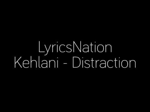 Kehlani - Distraction Lyrics