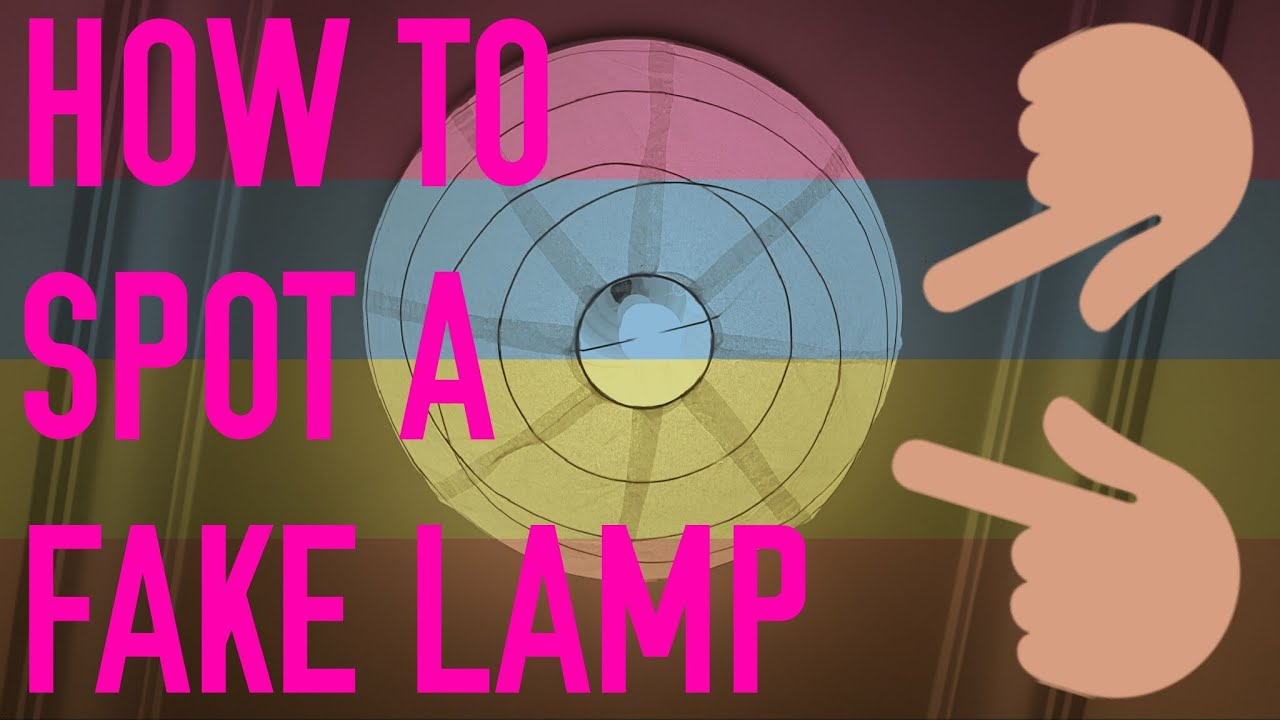 How To Spot A Fake Lamp (Full HD) - YouTube