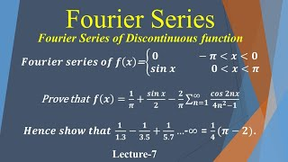 Fourier series of discontinuous function. Lecture-8. Engineering mathematics