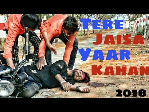 Tere Jaisa Yaar Kahan||2018 sad song!! A Heart Touching Friendship Story!!parmar vines