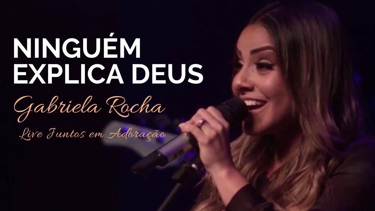 Gabriela Rocha | Ninguém Explica Deus | Live Juntos em Adoração