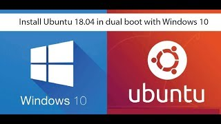 How to Dual boot Windows 10 and Ubuntu 18.04 (Complete Tutorial)