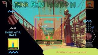 think Ayia Napa by tFv-  eShop