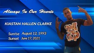 Celebrating The Life of Kiastan Hallen Clarke