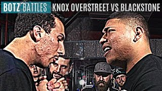 #BOTZ Battles - Knox Overstreet vs Blackstone