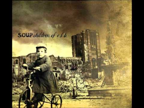 Soup - She had set out to find the sun