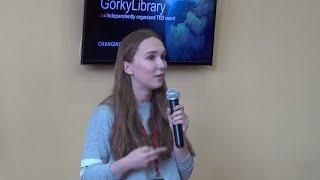 Трудности перевода: как начать думать на английском | Виктория Ташкинова | TEDxGorkyLibrary