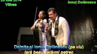 Doiniţa şi Ionuţ Dolănescu (pe viu/live) - Iară beau, iară-mi petrec (29 iulie 2014 - Valcea, fcID)