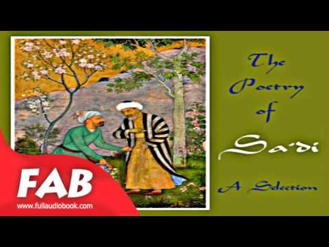 The Poetry of Sa'di   A Selection Full Audiobook by SAADI by Poetry Audiobook