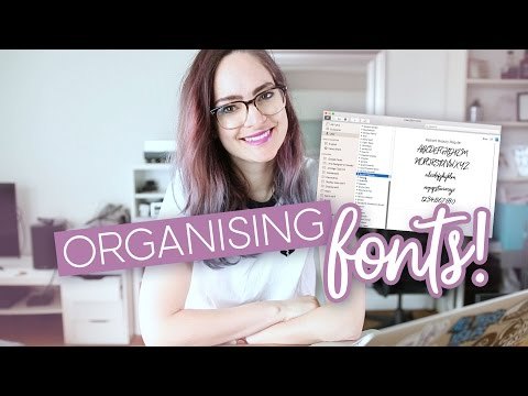 How to organise your fonts!