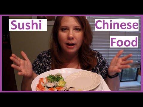 Sush & Chinese Food: MUKBANG
