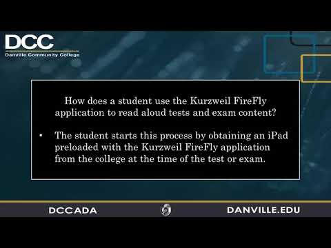 Danville Community College - Exam Reader Accommodations - Student Training - FireFly - Part 1