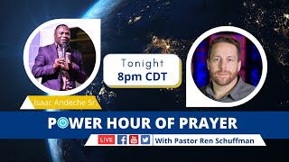 Power Hour of Prayer with Isaac Andeche