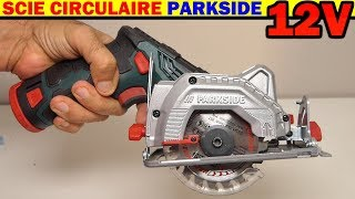scie circulaire 12V PARKSIDE LIDL PHKSA 12 A1 type BOSCH GKS 12V-26 Cordless Circular Saw