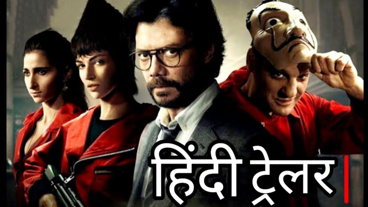 Download Money Heist : Part-4 (2020)- Official Trailer  Hindi Dubbed 