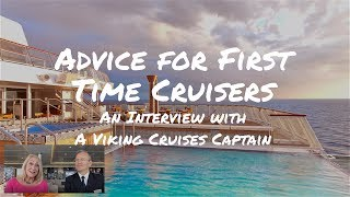 Advice for First Time Cruisers from a Viking Cruises Captain