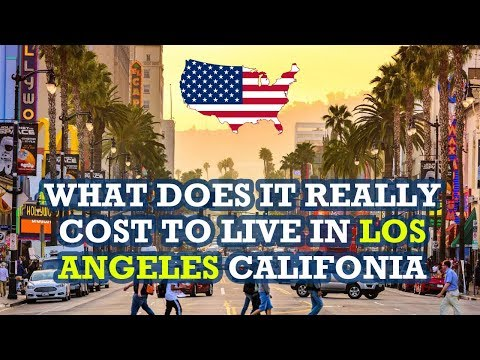 what does it really cost to live in Los Angeles California