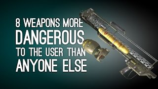 8 Weapons More Dangerous to the User Than Anyone Else thumbnail