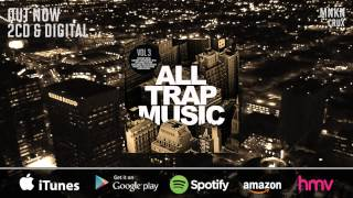 All Trap Music Vol 3 (Album Megamix)