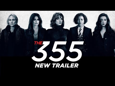 The 355 - Official Trailer 2