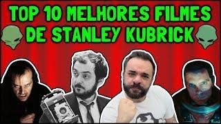 Top 10 Melhores Filmes de Stanley Kubrick
