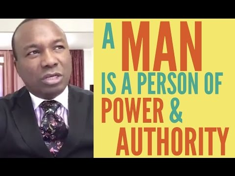 2016-11-24: A MAN IS A PERSON OF POWER AND AUTHORITY