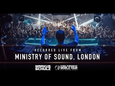 Global DJ Broadcast: World Tour - Ministry of Sound, London with Markus Schulz