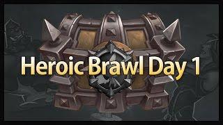 Heroic Brawl Day 1 Part 1