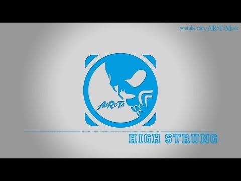 High Strung by Martin Carlberg - [Blues Music]