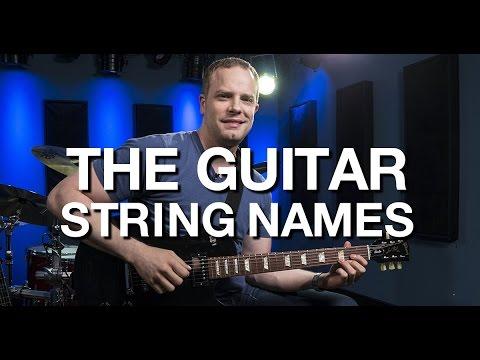 The Guitar String Names - Beginner Guitar Lesson #5