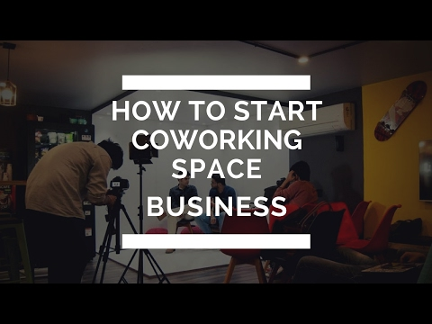 How to Start Coworking Space Business ?  Quick Tips