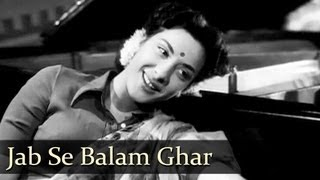 Jab Se Balam Ghar Aaye - Nargis - Awaara - Lata Mangeshkar - Evergreen Hindi Songs