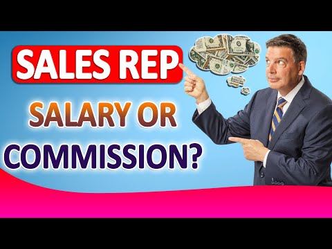 Sales Rep Salary – Is It Best To Put Sales Reps On Commission Or Salary?