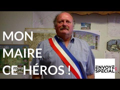 Envoyé spécial. Mon maire ce héros - 16 novembre 2017 (France 2)
