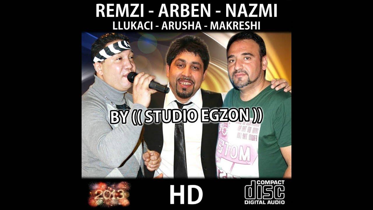 Arben Arusha - Nazmi Makreshi & Remzija - Mega Hit 2013 ... Sadri Gjakova Tallava