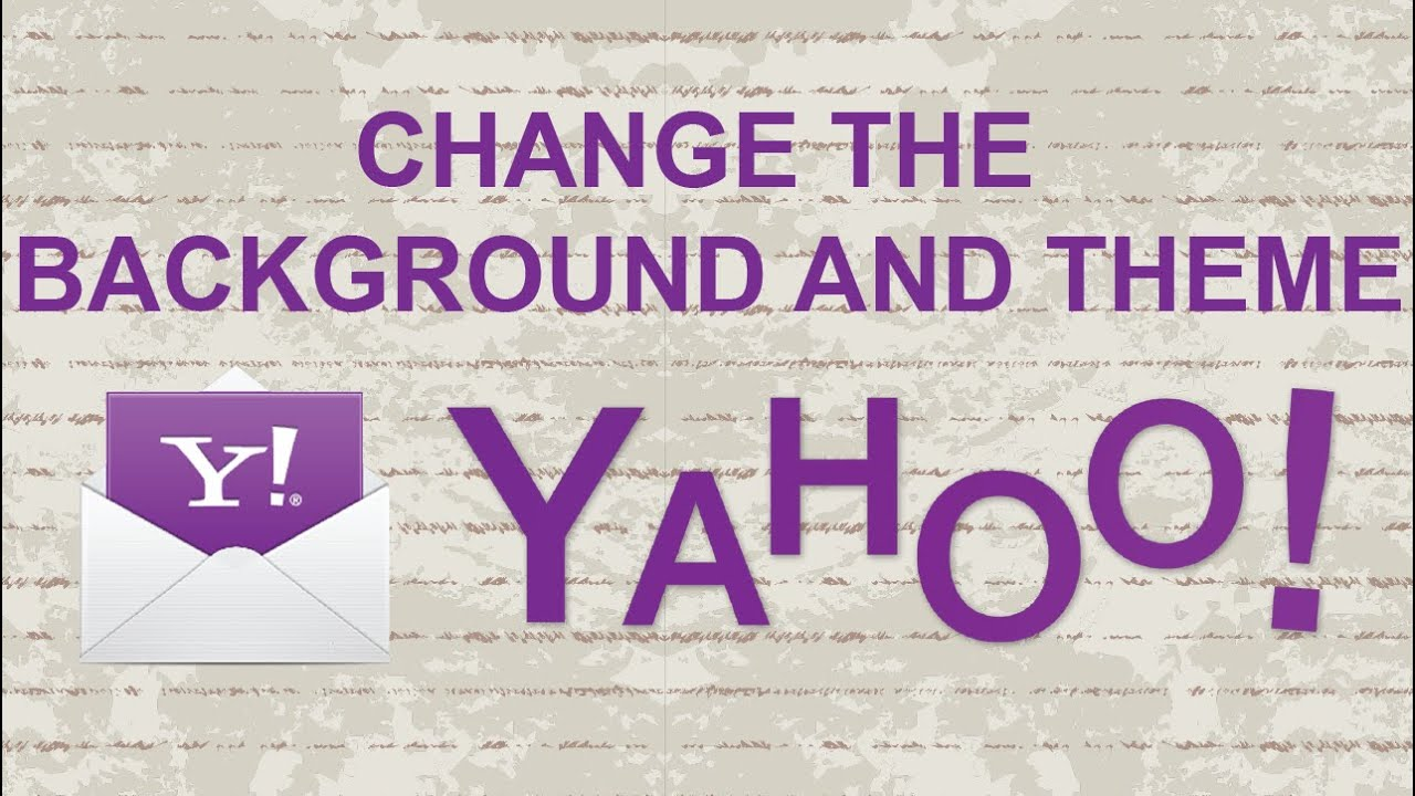 Background image yahoo mail - Change The Background And Theme In Yahoo Mail