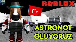 👨🚀 Astronot Oluyoruz 👨🚀 | Space Sailors | Roblox Türkçe